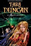 couverture Tara Duncan, Tome 4 : Le Dragon renégat