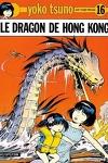 couverture Yoko Tsuno, Tome 16 : Le Dragon de Hong Kong