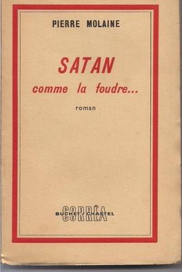 Couverture du livre : Satan comme la foudre