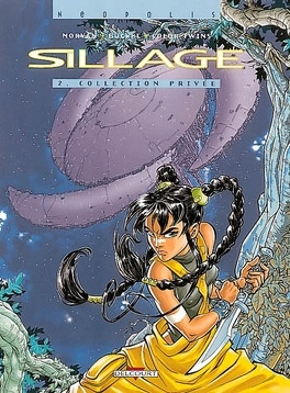 Couverture du livre : Sillage, Tome 2 : Collection privée