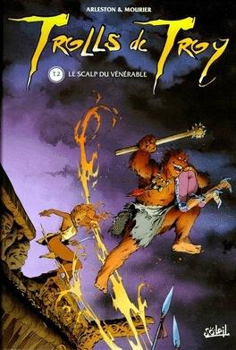 Couverture du livre : Trolls de Troy, Tome 2 : Le scalp du Vénérable
