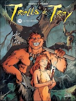 Couverture du livre : Trolls de Troy, Tome 4 : Le feu occulte