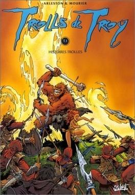 Couverture du livre : Trolls de Troy, Tome 1 : Histoires Trolles