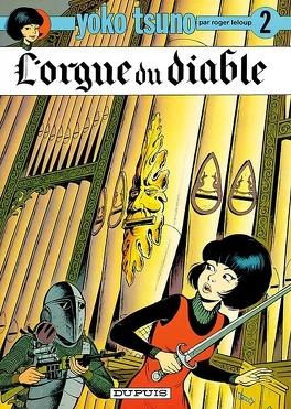 Couverture du livre : Yoko Tsuno, Tome 2 : L'Orgue du diable