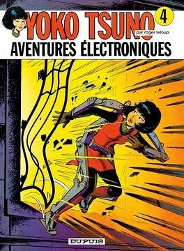 Couverture du livre : Yoko Tsuno, Tome 4 : Aventures électroniques