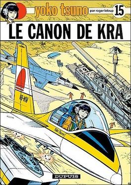 Couverture du livre : Yoko Tsuno, Tome 15 : Le Canon de Kra