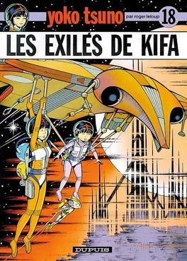 Couverture du livre : Yoko Tsuno, Tome 18 : Les Exilés de Kifa