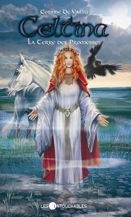 Couverture du livre : Celtina, Tome 1 : La Terre des promesses
