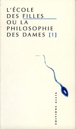 Lécole Des Filles Ou La Philosophie Des Dames Tome 1 Livre De Lange