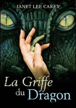 Couverture du livre : La Griffe du dragon