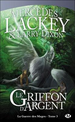 Couverture de La Guerre des Mages, Tome 3 : Le Griffon d'Argent