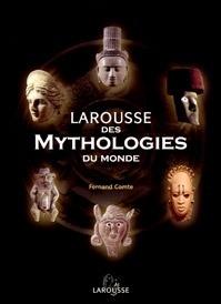Couverture du livre : Larousse des mythologies du monde