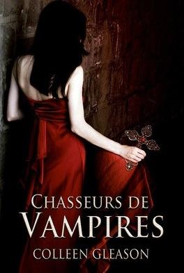Couverture du livre : Les Chroniques de Gardella, Tome 1 : Chasseurs de Vampires