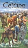 Celtina, Tome 9 : Le chien de Culann