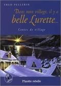 Dans mon village, il y a belle Lurette...