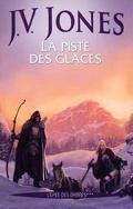 L'Epée des ombres, tome 3 :La Piste des glaces