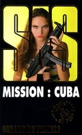 SAS, Tome 159 : Mission : Cuba