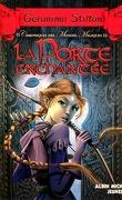 Chroniques des mondes magiques, Tome 2 : La Porte enchantée