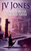 L'Épée des ombres, Tome 4 : La Forteresse de glace grise