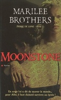 Pierre de lune, Tome 1: Moonstone
