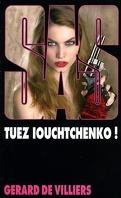 SAS, Tome 158 : Tuez Iouchtchenko
