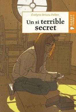 Couverture du livre : Un si terrible secret