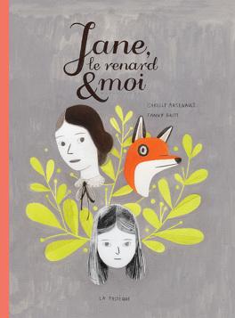 Couverture du livre : Jane, le renard et moi