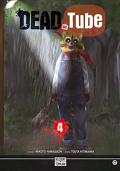 Dead Tube, Tome 4