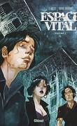 Espace Vital, tome 2