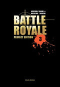 Battle Royale - Perfect Edition, tome 3