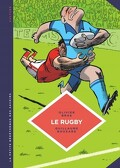La petite bédéthèque des savoirs - Tome 15 : Le rugby. Des origines au jeu moderne.