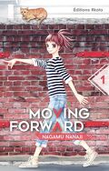 Moving Forward, Tome 1