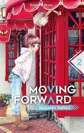 Moving Forward, tome 2