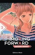 Moving Forward, tome 3