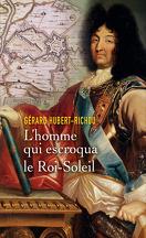 Louis Xiv Le Regne Eblouissant Livre De Olivier Izard