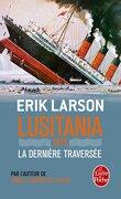Lusitania 1915, la dernière traversée