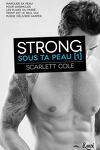 couverture Sous ta peau, Tome 1 : Strong