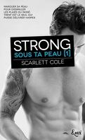 Sous ta peau, Tome 1 : Strong