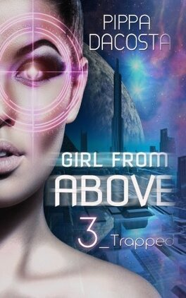 Couverture du livre : The 1000 Revolution, Tome 3 : Girl From Above - Trapped