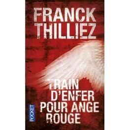 Couverture du livre : Train d'enfer pour Ange rouge