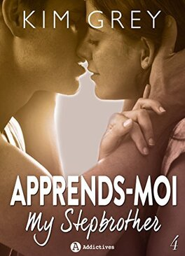Couverture du livre : Apprends-moi, Tome 4 : My Stepbrother