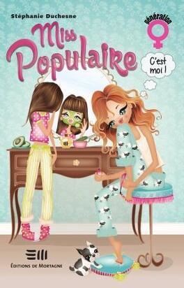 Couverture du livre : Miss populaire, c'est moi!