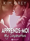 Apprends-moi, Tome 3 : My Stepbrother