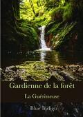 Gardienne de la forêt : La Guérisseuse