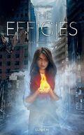 The Effigies, Tome 1 : Les Flammes du destin