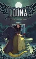 Louna La créature de Bryre