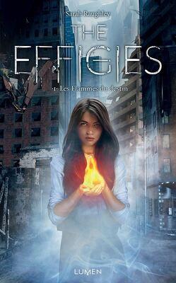Couverture de The Effigies, Tome 1 : Les Flammes du destin