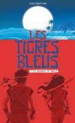 Les tigres bleus, Tome 1: Le royaume de sable