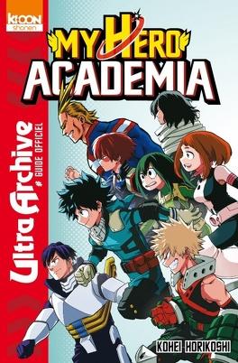 Couverture du livre : My Hero Academia Ultra Archive