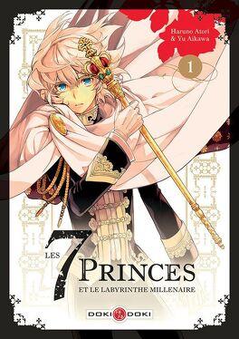 Couverture du livre : Les 7 princes et le labyrinthe millénaire, tome 1